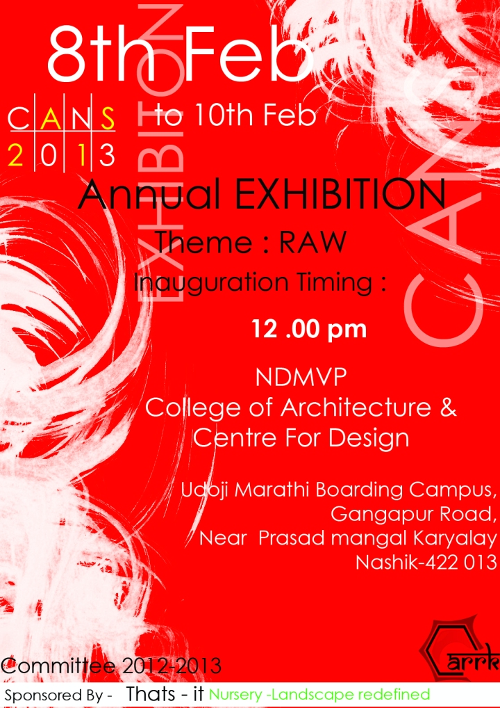 CANS 2013 NDMVP College Of Architecture Annual Exhibtion